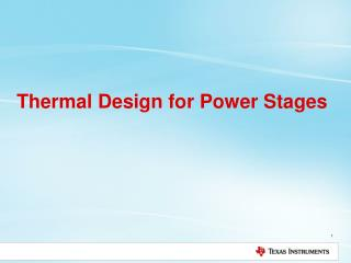 Thermal Design for Power Stages