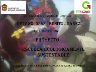 OFTV No. 0243 ¨BENITO JUAREZ¨