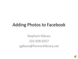 Adding Photos to Facebook