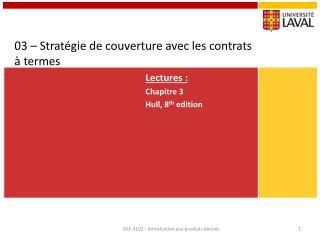 03 – Stratégie de couverture avec les contrats à termes