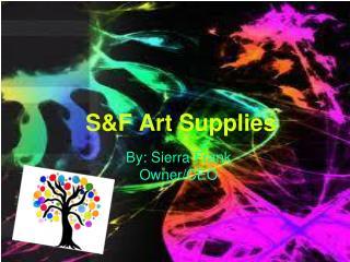 S&F Art Supplies