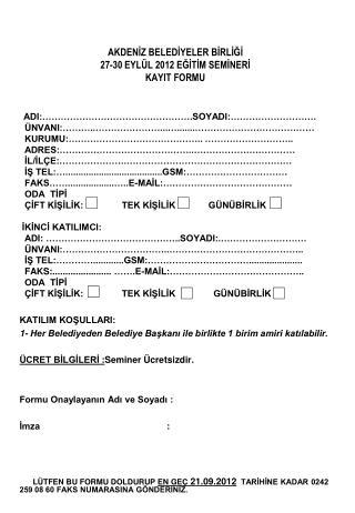 AKDENİZ BELEDİYELER BİRLİĞİ 27-30 EYLÜL 2012 EĞİTİM SEMİNERİ  KAYIT FORMU
