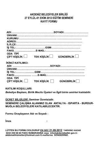 AKDENİZ BELEDİYELER BİRLİĞİ 27 EYLÜL-01 EKİM 2012 EĞİTİM SEMİNERİ  KAYIT FORMU