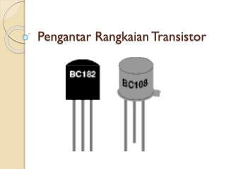 Pengantar Rangkaian  Transistor