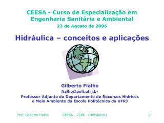 CEESA - Curso de Especialização em Engenharia Sanitária e Ambiental 2 3  de Agosto de 2006