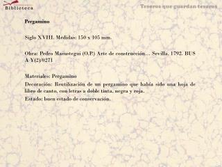 Pergamino Siglo XVIII. Medidas: 150 x 105 mm.