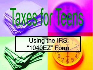 Using the IRS  1040EZ  Form