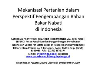 Mekanisasi Pertanian dalam Perspektif Pengembangan Bahan Bakar Nabati di  Indonesia