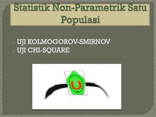 Statistik  Non-Parametrik Satu Populasi