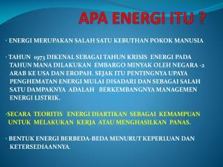 APA ENERGI ITU ?