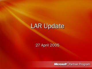 LAR Update
