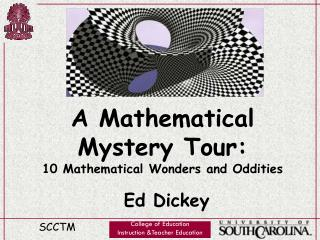 A Mathematical Mystery Tour:  10 Mathematical Wonders and Oddities