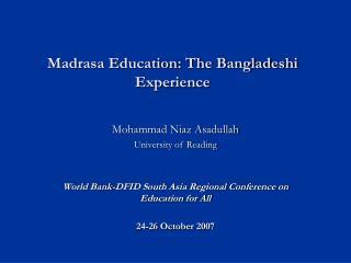 Madrasa Education: The Bangladeshi Experience