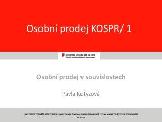 Osobní prodej KOSPR/ 1