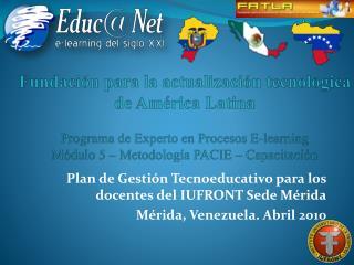 Plan de Gestión Tecnoeducativo para los docentes del IUFRONT Sede Mérida
