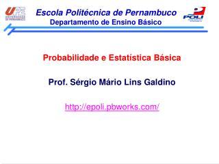 Escola Polit�cnica de Pernambuco Departamento de Ensino B�sico