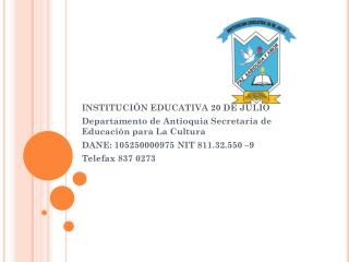 INSTITUCIÓN EDUCATIVA 20 DE JULIO