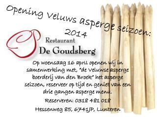Opening Veluws  asperge  seizoen : 2014