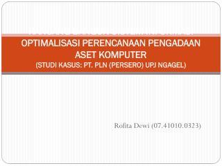 Rofita Dewi  (07.41010.0323)