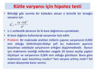 Kütle  varyansı  için hipotez testi