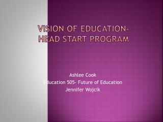 Vision of Education- Head Start Program
