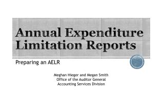 Annual Expenditure Limitation  R eports
