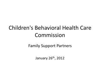 Children's Behavioral Health Care Commission