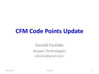 CFM Code Points Update