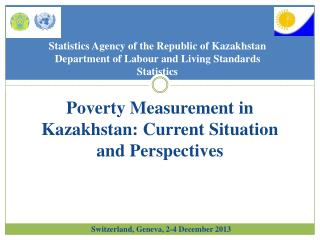 Poverty Measurement in Kazakhstan: Current Situation and  Perspectives