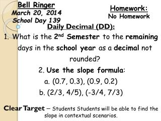 Bell Ringer  March 20, 2014 School Day 139