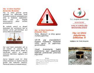 Hac  ve Umre  Adaylarının Dikkatine !!! Sağlığımızı Her Yerde Koruyalım