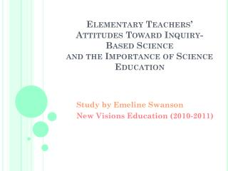 Study by Emeline Swanson New Visions Education (2010-2011)