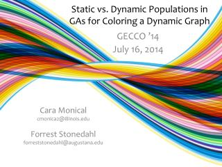 Static vs. Dynamic Populations in GAs for Coloring a Dynamic Graph