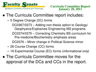 Curricula Committee Report January 20, 2011