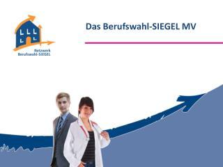 Das Berufswahl-SIEGEL MV