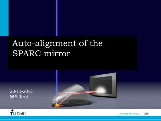 Auto-alignment of the SPARC mirror