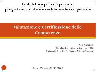 La didattica per competenze: progettare, valutare e certificare le competenze