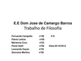 E.E Dom Jose de Camargo Barros Trabalho de Filosofia