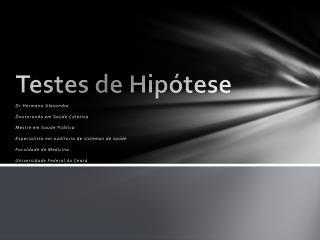 Testes de Hipótese