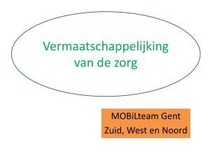 MOBiLteam  Gent  Zuid, West en Noord
