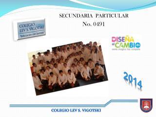 SECUNDARIA  PARTICULAR No. 0491