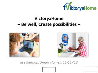 VictoryaHome – Be well, Create possibilities –