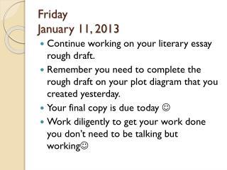 Friday January 11, 2013
