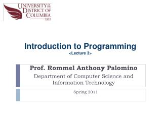 Prof. Rommel Anthony Palomino Department of Computer Science and Information Technology