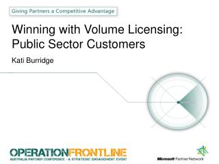 Winning with Volume Licensing: Public Sector Customers