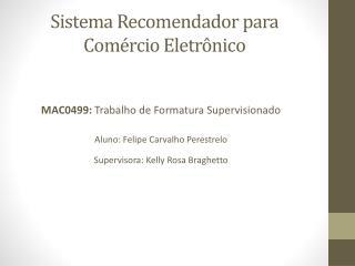 Sistema  Recomendador  para Comércio Eletrônico