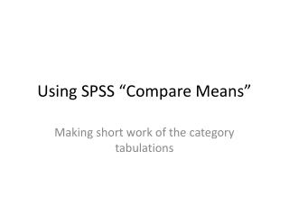 "Using SPSS ""Compare Means"""