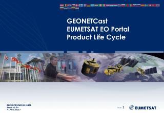 GEONETCast EUMETSAT EO Portal Product Life Cycle