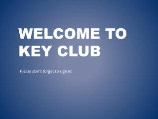 Welcome to Key Club