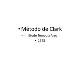 Método de  Clark (método Tempo x Area) 1943